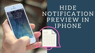 How to Hide / Show Notifications Preview on iPhone Lock Screen