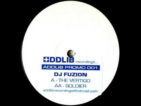 DJ FUZION - THE VERTIGO / SOLDIER (Clips)