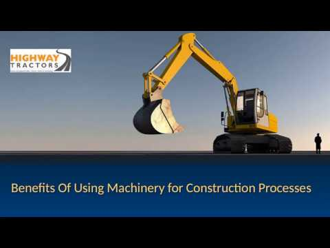 Benefits Of Using Machinery for Construction Processes