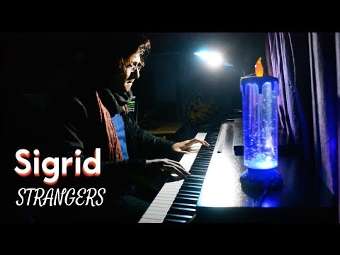 Sigrid - Strangers (Piano Cover) - Sachin Sen