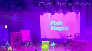 190618 YESUNG_ Because I love you(Korean ver. / audio only)