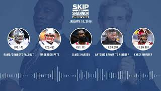 UNDISPUTED Audio Podcast (01.15.19) with Skip Bayless, Shannon Sharpe & Jenny Taft | UNDISPUTED