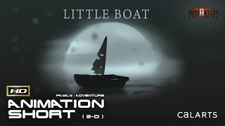 "2D Animated Short Film ""LITTLE BOAT"" Inspiring Conceptual Animation by Nelson Boles & CalArts"