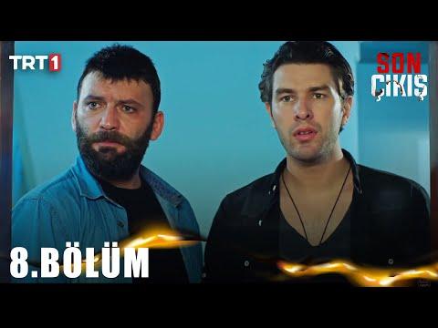 Son Çıkış (8.Bölüm YENİ) | 3 Kasım Son Bölüm Full HD 1080p Tek Parça İzle