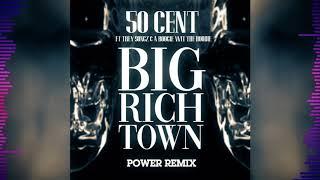 "50 Cent - ""Big Rich Town"" REMIX (Feat. Trey Songz & A Boogie Wit Da Hoodie)"