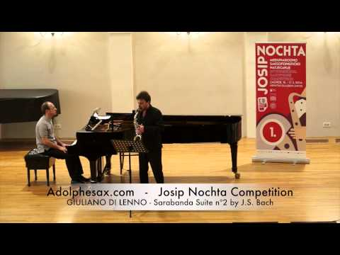 JOSIP NOCHTA COMPETITION GIULIANO DI LENNO Sarabanda Suite nº2 by J S Bach