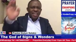 The God of Signs and Wonders - Pastor Dotun Salako