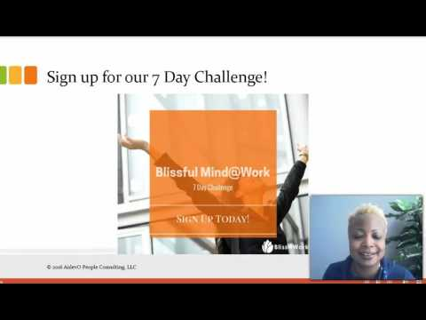 Blissful Mind@Work 7 Day Challenge