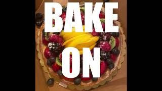 Bake On: Week Five (Pastry)