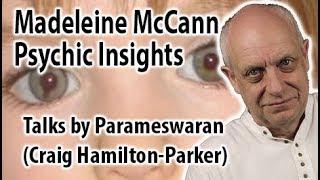 New Madeleine McCann Theories | Psychic Insights