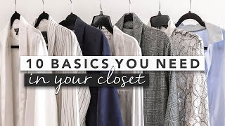 10 Basics You Need in Your Closet for a Capsule Wardrobe   by Erin Elizabeth