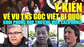 Ý kiến về vụ TNS gốc Việt bị đuổi khỏi phòng họp Thượng Viện California