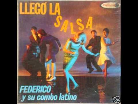 El Pachanguero - FEDERICO Y SU COMBO LATINO