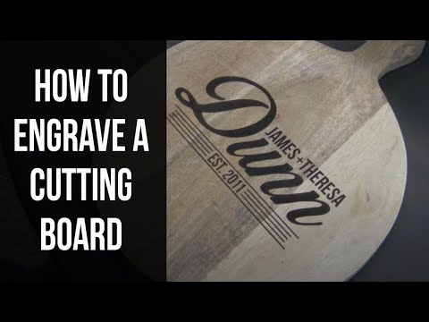 How to Laser Engrave a Cutting Board