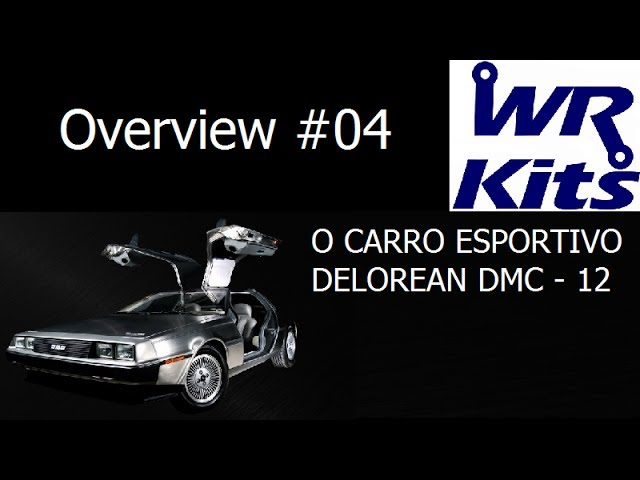 O CARRO ESPORTIVO DELOREAN DMC-12 - Overview #04