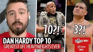 Dan Hardy ranks the top 10 UFC heavyweights in history | Open Mat