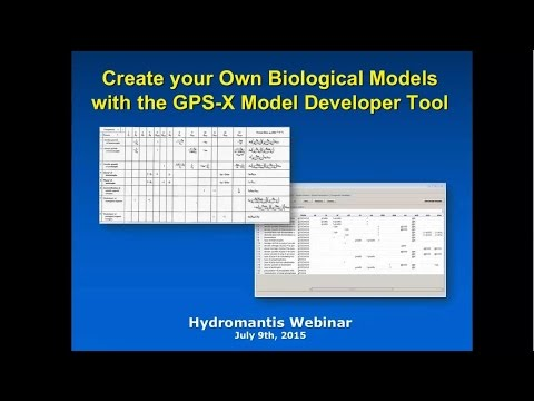 Create your Own Biological Models with the GPS-X Model Developer Tool