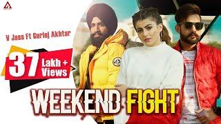 Weekend Fight – V Jass – Gurlej Akhtar