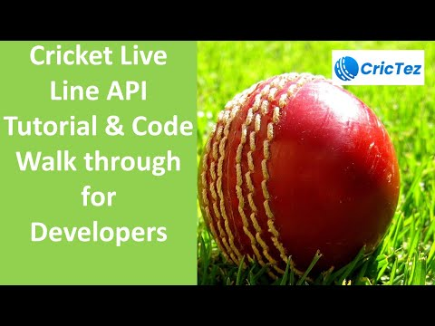 CricTez Cricket API Tutorial and walk through for Developers to Develop Cricket Live Line App
