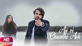 Ajj Vi Chaunni Aah – Teaser – Ninja