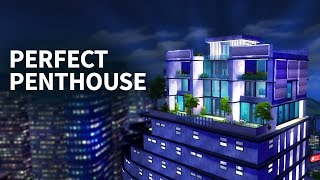 The Sims 4 Build | PERFECT PENTHOUSE