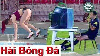 Hài Bóng Đá | HD | #HàiBóngĐá | #HaiBongDa | Xem Bóng Đá