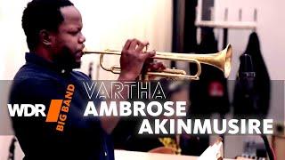 Ambrose Akinmusire feat. by WDR BIG BAND - Vartha