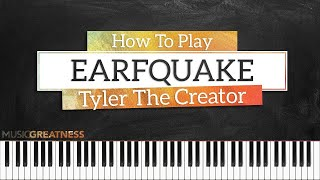 How To Play EARFQUAKE By Tyler The Creator On Piano - Piano Tutorial (PART 1 - Free Tutorial)