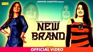 New Brand – Sonu Sharma – Ruchika Jangir Video HD