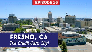 Fresno: The City That Gave Us The Credit Card