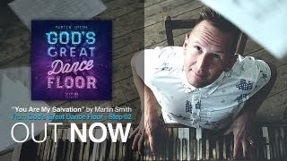 'You Are My Salvation' | Martin Smith