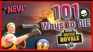 Fortnite   *NEW* 101 WAYS to DIE in FORTNITE! 4K