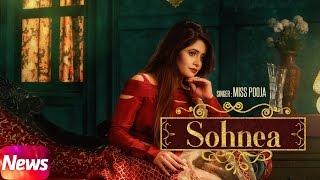 Sohnea – Miss Pooja Ft Millind Gaba