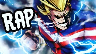 """ALL MIGHT RAP 