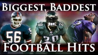 Biggest, Baddest Football Hits Ever