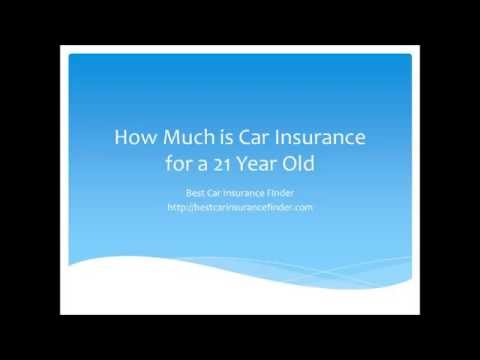 How Much is Car Insurance for a 21 Year Old