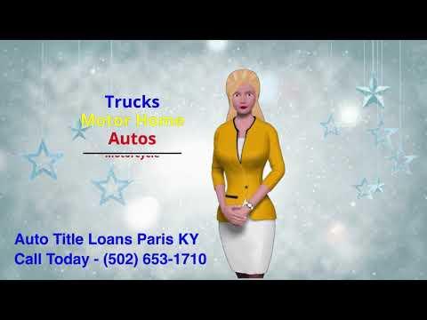 Get Auto Title Loans Paris KY