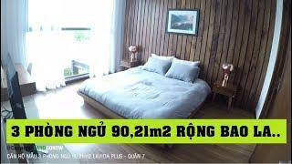 Căn hộ mẫu 3 phòng ngủ 90,21 m2 chung cư Lavida Plus, Nguyễn Văn Linh, Quận 7 - Land Go Now ✔