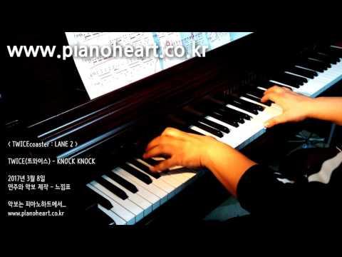 TWICE(트와이스) - KNOCK KNOCK 피아노 연주, pianoheart