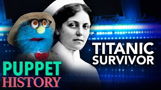 Surviving The Titanic: History's Luckiest Woman • Puppet History