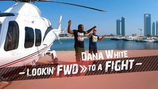 Dana White: Lookin' FWD to a Fight - UFC 242 Vlog Episode 2