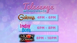 LIVE: Teleserye Throwback: Galema   Inday Bote   Moon Of Desire (Part 3)