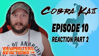 COBRA KAI SEASON 2 EPISODE 10 PART TWO FINALE!!!
