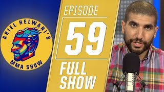 Stipe Miocic, Francis Ngannou, Mike Perry   Ariel Helwani's MMA Show [Episode 59 – 8/19/2019]