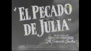 EL PECADO DE JULIA-1946-Mario Soffici