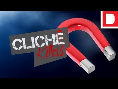 Cliché Killers | The Magnet