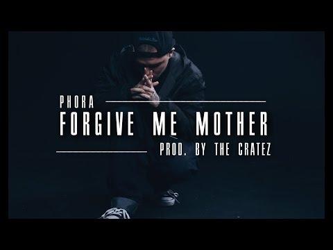 Phora - Forgive Me Mother (Lyrics)