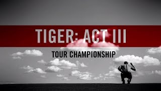 Act III, Part 14: Tiger Woods wins the TOUR Championship 2018