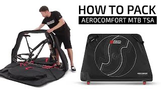 How-to-Pack the SCICON AeroComfort MTB TSA Bike Travel Bag