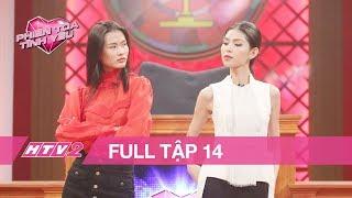 PHIÊN TÒA TÌNH YÊU - Tập 14 - FULL| Cao Thiên Trang kiện Thuỳ Dương vì tính khó chịu gây tổn thương